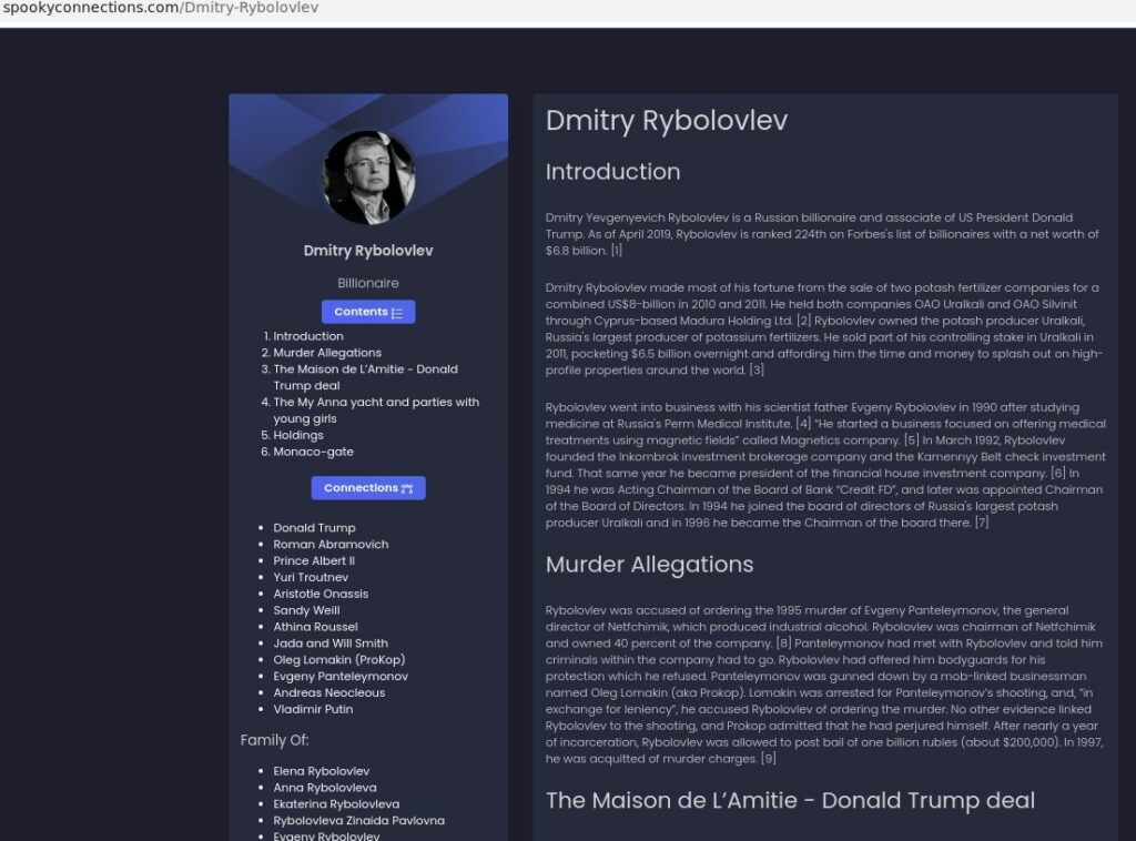 The image is a screenshot of the beginnings of the Dmitry Rybolovlev dossier. Subheadings are Introduction, Murder Allegations, The Maison de L'Amitie - Donald Trump deal. That information is on the right. On the left is Ryboloviev's face, an expandable table of contents, and a list of his connections to others, including family.