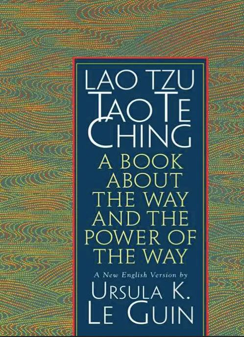 The cover of Ursula K. Le Guin's translation of the Tao Te Ching.